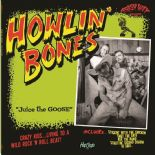 "LP ✦ HOWLIN' BONES ✦ ""Juice The Goose"" Trash Rockabilly .Hear♫"